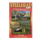 Steelhead Guide, 4th Edition, by John Nagy